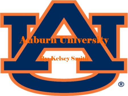 Auburn University By: Kelsey Smith. Costs and Financial Aid ! For an undergraduate gen.- $5,000- $6,000. For a graduate gen.- $3,000-$4,500.