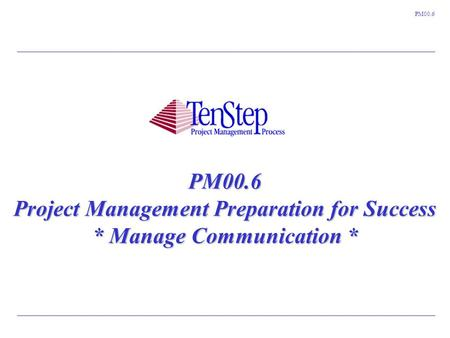 PM00. 6 Project Management Preparation for Success