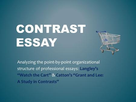 Grant lee comparison essay