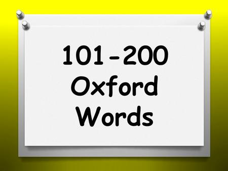101-200 Oxford Words. people didn't friend their.