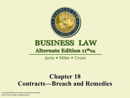 substantial performance and inferior performance breach Law of commercial transactions description chapter 16 remedies for breach total cards 21 subject law substantial performance: a breach that occurs when a party renders inferior performance of his or her contractual duties term anticipatory breach.