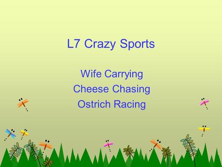 L7 Crazy Sports Wife Carrying Cheese Chasing Ostrich Racing.
