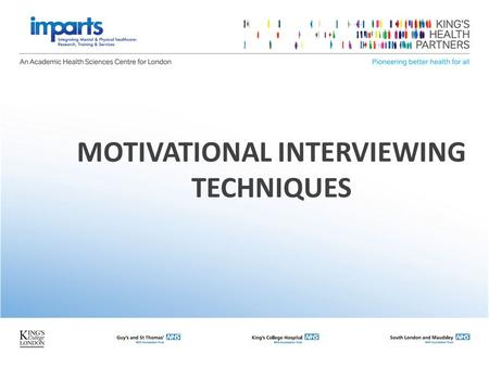 MOTIVATIONAL INTERVIEWING TECHNIQUES. Principles of Motivational Interviewing Expressing empathy Developing discrepancy Rolling with resistance Avoid.