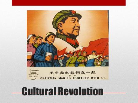 mao zedong and the cultural revolution Start studying cultural revolution learn vocabulary, terms it was a campaign in china ordered by mao zedong to purge the communist party of his opponents and.