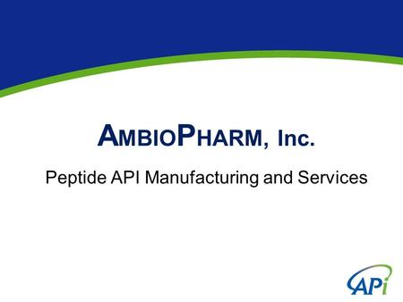 AMBIOPHARM, Inc. Peptide API Manufacturing and Services
