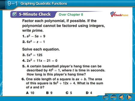Over Chapter 8. Splash Screen Graphing Quadratic Functions Lesson 9-1.
