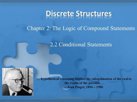 Chapter 2: The Logic of Compound Statements 2.2 Conditional Statements