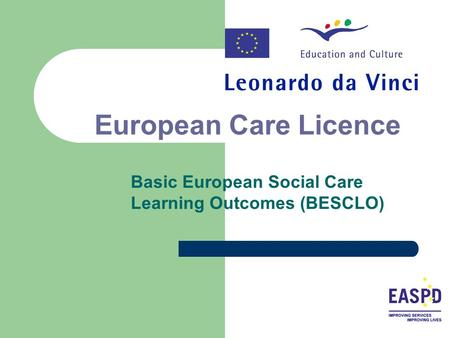European Care Licence Basic European Social Care Learning Outcomes (BESCLO)