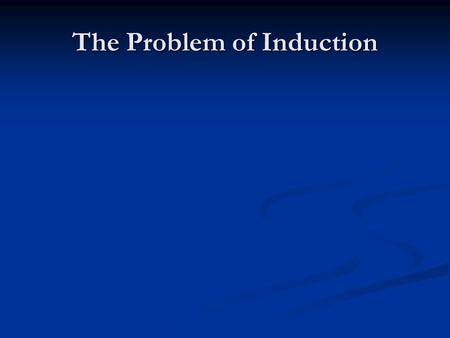 The Problem of Induction. Aristotle's Inductions Aristotle's structure of knowledge consisted of explanations such as: Aristotle's structure of knowledge.