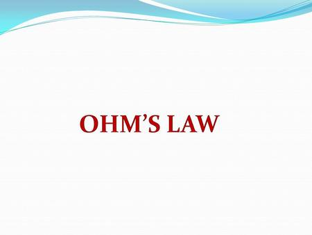 Ohm's Law The relationship between Voltage, Current and Resistance in any DC electrical circuit was firstly discovered by the German physicist Georg Ohm,