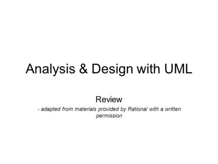 Analysis & Design with UML