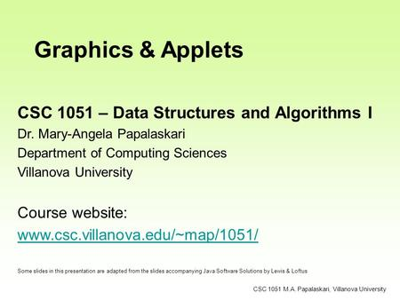 Graphics & Applets CSC 1051 – Data Structures and Algorithms I
