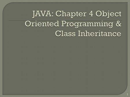 1.  At the end of this slide, student able to:  Object-Oriented Programming  Research on OOP features.  Do a code walkthrough to examine the implementation.