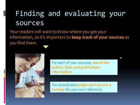 finding sources for research paper 10 writing the research paper he research paper is an original essay presenting your ideas in response to information you will spend time finding sources.