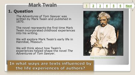 1. Question The Adventures of Tom Sawyer was written by Mark Twain and published in 1870. The novel represents the first time Mark Twain incorporated childhood.