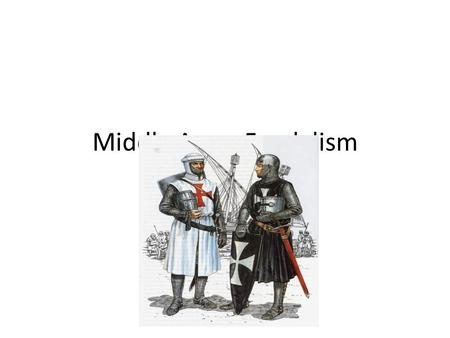 Middle Ages: Feudalism. Warm-Up 1. Get out your sensory figures of: Christians, Charlemagne and Vikings. 2. Share with your group or with a partner in.
