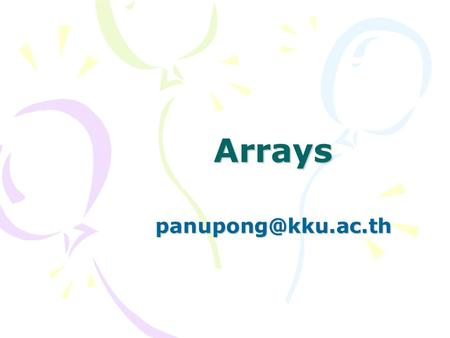 Arrays Arrays in C++ An array is a data structure which allows a collective name to be given to a group of elements which all have.