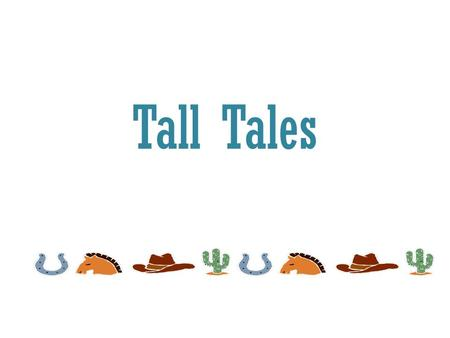 Tall Tales We know that books can be divided into two groups: Fiction and non-fiction Fiction and non-fiction books can be divided into groups. Today.