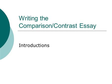 Compare and contrast high school versus college essay