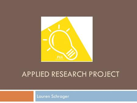 APPLIED RESEARCH PROJECT Lauren Schrager. Real Estate.