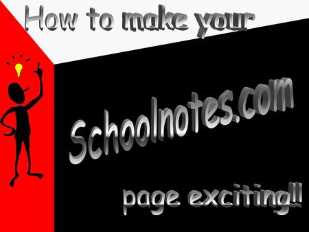 Set up your account Go to www.schoolnotes.com Click Teachers Register Here You can go to User's Guide(at the top corner of the page) for help in setting.