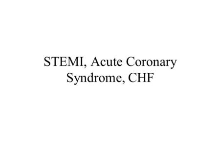 STEMI, Acute Coronary Syndrome, CHF. Which one of the following statements about acute management of ST-segment elevation myocardial infarction (STEMI)