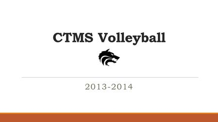 CTMS Volleyball 2013-2014. Coaching Staff ◦ 7 th Grade Volleyball Nikki Leonard Destiny Montemayor