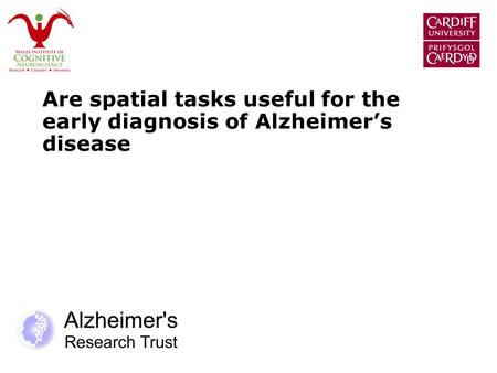 Are spatial tasks useful for the early diagnosis of Alzheimer's disease.