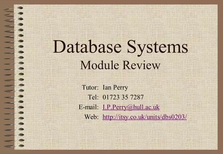 Database Systems Module Review