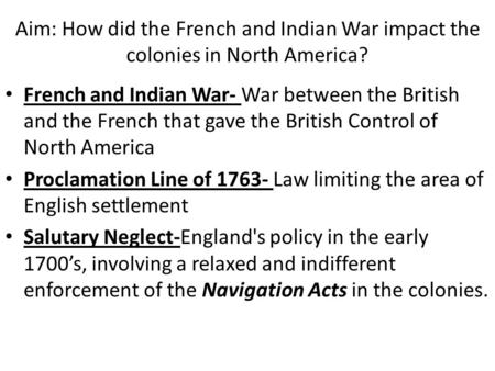 a history of the conflicts between britain and the colonists after the french and indian war and the When the french and indian war finally ended in 1763, no british subject on either side of the atlantic could have foreseen the coming conflicts between the parent country and its north american colonies.