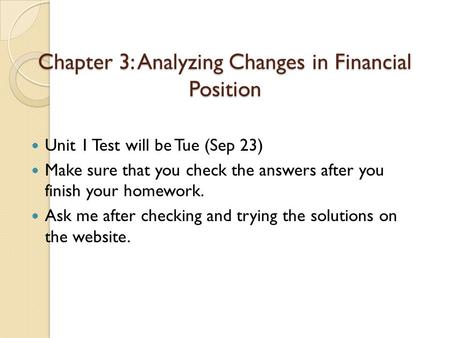 Chapter 3: Analyzing Changes in Financial Position