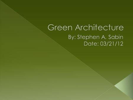 By: Stephen A. Sabin Date: 03/21/12