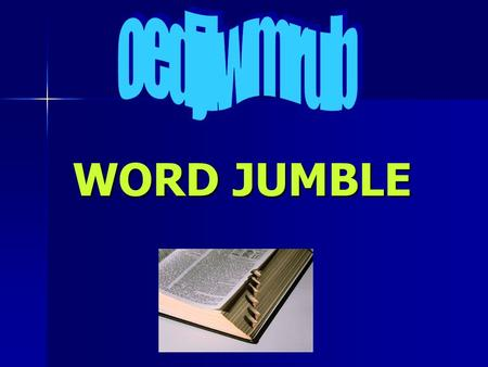 WORD JUMBLE. Months of the year Word in jumbled form e r r f b u y a Word in jumbled form e r r f b u y a february Click for the answer Next Question.