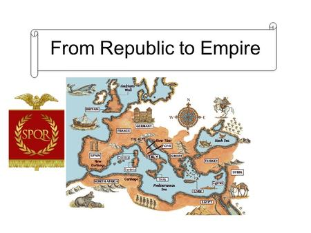 From Republic to Empire. Questions and Titles From Republic to Empire.