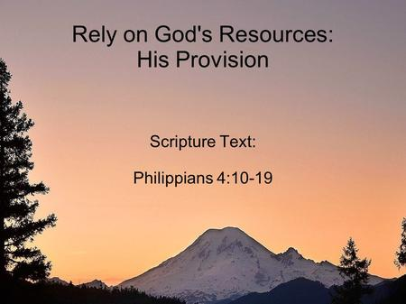 Rely on God's Resources: His Provision