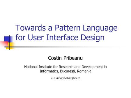 Towards a Pattern Language for User Interface Design