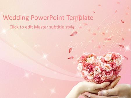 Wedding PowerPoint Template Click to edit Master subtitle style.