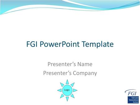 FGI PowerPoint Template Presenter's Name Presenter's Company Logo.