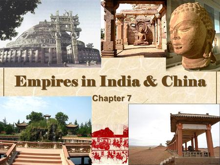 Empires in India & China