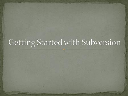 Subversion is a free/open-source version control system. It manages files and directories, and the changes made to them, over time. This allows you to.