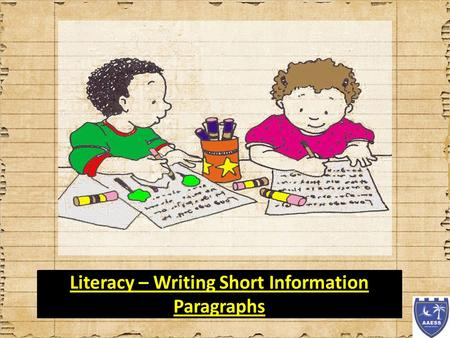 Literacy – Writing Short Information Paragraphs. WALT: Write short information paragraphs.
