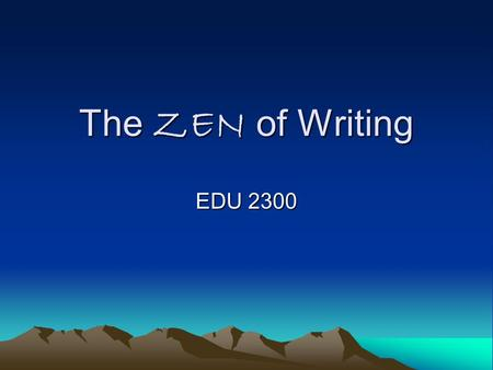 The ZEN of Writing EDU 2300. Knowledge Check Using the action research article by Maureen Andersen Write 2 strengths of this article Write 2 limitations.