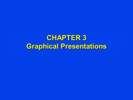 CHAPTER 3 Graphical Presentations. Types of Variables l Qualitative - categories which can be named - Classification : Fr., So., Jr., Sr. - Occupation.