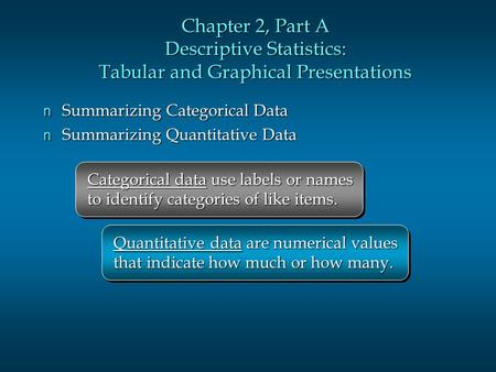 descriptive statistics tabular and graphical presentations Descriptive statistics deals with data collection and summarizing the raw data in  an  the tabular or graphical presentation of data we find in news papers,.