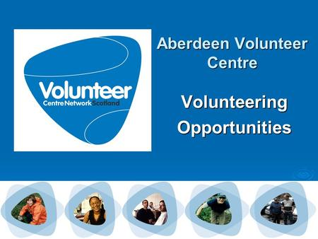 Aberdeen Volunteer Centre VolunteeringOpportunities.
