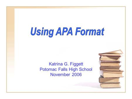 Katrina G. Figgett Potomac Falls High School November 2006.