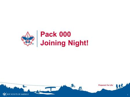 1 Pack 000 Joining Night!. What is Cub Scouting? Year-Round, Family-Friendly program led by adult volunteers and designed for boys in 1 st -5 th grade.