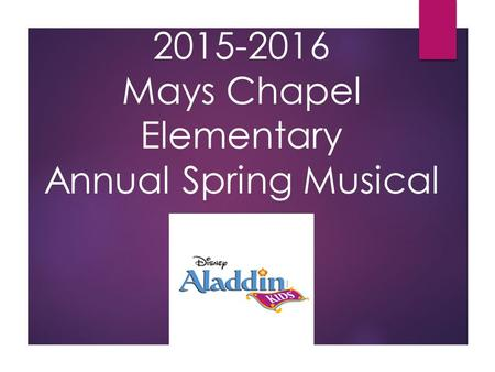 2015-2016 Mays Chapel Elementary Annual Spring Musical.