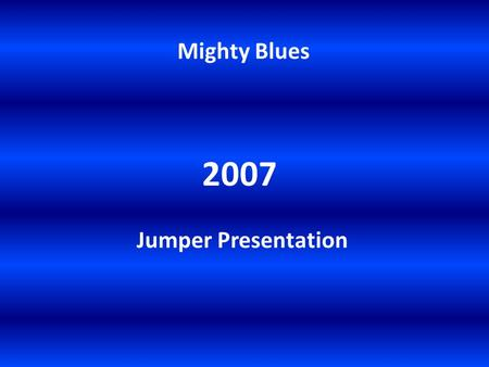 Mighty Blues 2007 Jumper Presentation. Barry 'Breals' Mitchell.