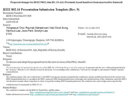 Proposed changes for IEEE P802.16m/D1: 15.4.8.1 Proximity based handover from macrocell to femtocell IEEE 802.16 Presentation Submission Template (Rev.